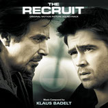 LA RECRUE (THE RECRUIT) MUSIQUE DE FILM - KLAUS BADELT (CD)