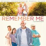 REMEMBER ME (MUSIQUE DE FILM) - PASCAL GAIGNE (CD)