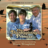 THE THANKSGIVING PROMISE (MUSIQUE DE FILM) - BRUCE BROUGHTON (CD)