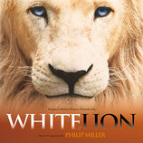 WHITE LION (MUSIQUE DE FILM) - PHILIP MILLER (CD)