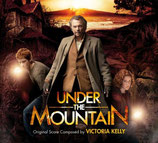 LE SECRET DES 7 VOLCANS (UNDER THE MOUNTAIN) - VICTORIA KELLY (CD)