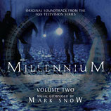 MILLENIUM VOLUME 2 (MUSIQUE SERIE TV) - MARK SNOW (2 CD)