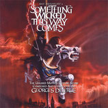 LA FOIRE DES TENEBRES (SOMETHING WICKED THIS WAY COMES) MUSIQUE - GEORGES DELERUE (CD)
