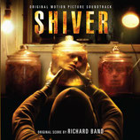 SHIVER (MUSIQUE DE FILM) - RICHARD BAND (CD)