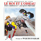 LE ROI ET L'OISEAU (MUSIQUE DE FILM) - WOJCIECH KILAR (CD)