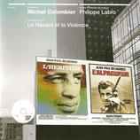L'HERITIER / L'ALPAGUEUR (MUSIQUE DE FILM) - MICHEL COLOMBIER (CD)