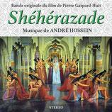 SHEHERAZADE (MUSIQUE DE FILM) - ANDRE HOSSEIN (CD)