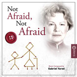 NOT AFRAID, NOT AFRAID (MUSIQUE DE FILM) - GABRIEL YARED (CD)
