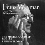THE MYSTERIOUS DEEP / LENIN & TROTSKY (MUSIQUE) - FRANZ WAXMAN (CD)