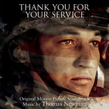 THANK YOU FOR YOUR SERVICE (MUSIQUE DE FILM) - THOMAS NEWMAN (CD)