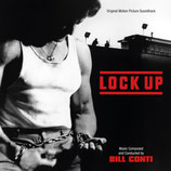 HAUTE SECURITE (LOCK UP) - MUSIQUE DE FILM - BILL CONTI (CD)