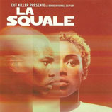 LA SQUALE (MUSIQUE DE FILM) - CUT KILLER (CD)