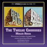 THE TWELVE CHORUSES - BEN-HUR / LE ROI DES ROIS (MUSIQUE) - MIKLOS ROZSA (CD)