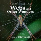 WEBS AND OTHER WONDERS (MUSIQUE DE FILM) - JOHN SCOTT (CD)