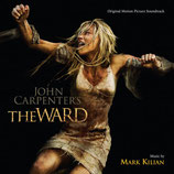 (JOHN CARPENTER'S) THE WARD (MUSIQUE DE FILM) - MARK KILIAN (CD)