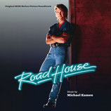 ROAD HOUSE (MUSIQUE DE FILM) - MICHAEL KAMEN (CD)