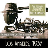 LOS ANGELES 1937 (CHINATOWN) - MUSIQUE DE FILM - PHILLIP LAMBRO (CD)