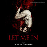 LAISSE-MOI ENTRER (LET ME IN) MUSIQUE - MICHAEL GIACCHINO (CD)