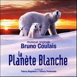 LA PLANETE BLANCHE (MUSIQUE DE FILM) - BRUNO COULAIS (CD)