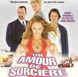 UN AMOUR DE SORCIERE (MUSIQUE DE FILM) - JEAN-FELIX LALANNE (CD)