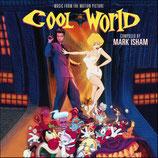 COOL WORLD (MUSIQUE DE FILM) - MARK ISHAM (2 CD)