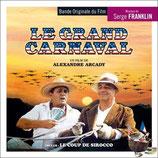 LE GRAND CARNAVAL / LE COUP DE SIROCCO - SERGE FRANKLIN (CD)