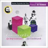 LES COMBINARDS / COMMENT LES SEDUIRE (MUSIQUE) FRANCOIS DE ROUBAIX (CD)