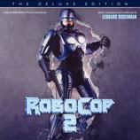 ROBOCOP 2 (MUSIQUE DE FILM) DELUXE - LEONARD ROSENMAN (CD)