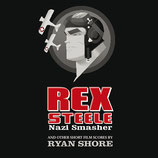REX STEELE NAZI SMASHER (MUSIQUE DE FILM) - RYAN SHORE (CD)