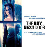 UN VOISIN TROP PARFAIT (THE BOY NEXT DOOR) MUSIQUE - RANDY EDELMAN - NATHAN BARR (CD)