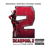 DEADPOOL 2 (MUSIQUE DE FILM) - TYLER BATES (CD)