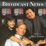 BROADCAST NEWS (MUSIQUE DE FILM) - BILL CONTI (CD)