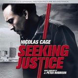LE PACTE (SEEKING JUSTICE) - MUSIQUE DE FILM - J. PETER ROBINSON (CD)