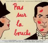 PAS SUR LA BOUCHE (MUSIQUE DE FILM) - BRUNO FONTAINE (CD)