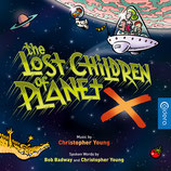THE LOST CHILDREN OF PLANET X (MUSIQUE) - CHRISTOPHER YOUNG (CD)