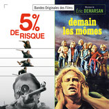 5 % DE RISQUE / DEMAIN LES MOMES (MUSIQUE) - ERIC DEMARSAN (CD)