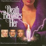 LA MORT VOUS VA SI BIEN (DEATH BECOMES HER) - ALAN SILVESTRI (CD)