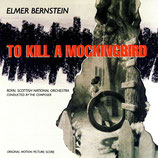 DU SILENCE ET DES OMBRES (TO KILL A MOCKINGBIRD) - ELMER BERNSTEIN (CD)