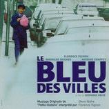 LE BLEU DES VILLES (MUSIQUE DE FILM) - STEVE NAIVE (CD)
