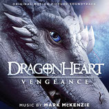DRAGONHEART VENGEANCE (MUSIQUE DE FILM) - MARK McKENZIE (CD)