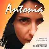 ANTONIA (MUSIQUE DE FILM) - JORGE ALIAGA (CD)
