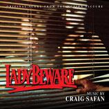 LADY BEWARE (MUSIQUE DE FILM) - CRAIG SAFAN (CD)