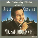 MR SATURDAY NIGHT (MUSIQUE DE FILM) - MARC SHAIMAN (CD)