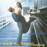 L'AMOUR A TOUT PRIX (WHILE YOU WERE SLEEPING) MUSIQUE - RANDY EDELMAN (CD)