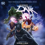 JUSTICE LEAGUE DARK (MUSIQUE) - ROBERT J KRAL (CD + AUTOGRAPHE)