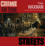 FACE AU CRIME (CRIME IN THE STREETS) MUSIQUE - FRANZ WAXMAN (CD)