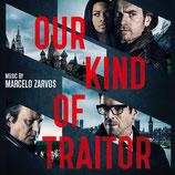 UN TRAITRE IDEAL (OUR KIND OF TRAITOR) MUSIQUE - MARCELO ZARVOS (CD)