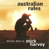 AUSTRALIAN RULES (MUSIQUE DE FILM) - MICK HARVEY (CD)