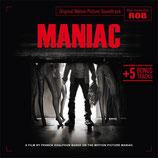MANIAC (MUSIQUE DE FILM) - ROB (CD)