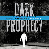 LEVEL 26 : DARK PROPHECY (MUSIQUE DE FILM) - BILL BROWN (CD)